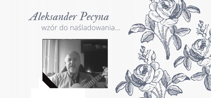 Aleksander Pecyna – wzór do naśladowania