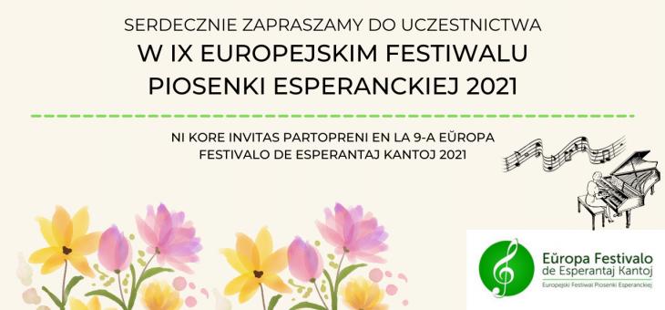 SERDECZNIE ZAPRASZAMY NA IX EUROPEJSKI FESTIWAL PIOSENKI ESPERANCKIEJ 2021